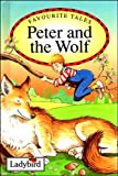 Peter and the Wolf (Ladybird Favourite Tales)