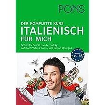 PONS  Italienisch für mich: Der komplette Sprachkurs mit Buch, Videos, Audio- und Online-Übungen.