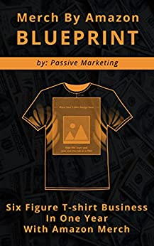Merch by amazon blueprint six figure t shirt business in for T shirt advertising business