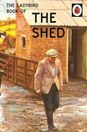 Ladybird Book Of Sheds (Ladybirds for Grown-Ups) por Vv.Aa.