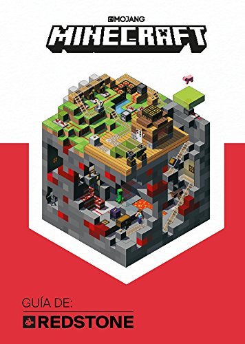 Minecraft. Guia De: Redstone / Minecraft: Guide to Redstone