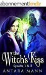 The Witch's Kiss: The Everlasting Bat...
