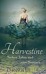 Harvestine: Sieben Jahre und vier Sommer (Gesamtausgabe)