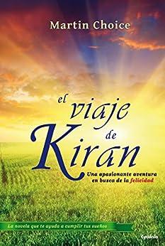 El Viaje de Kiran (Cydonia) de [Choice, Martin]