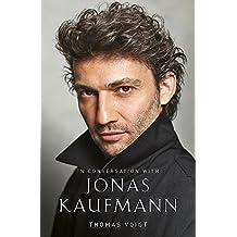 Jonas Kaufmann: In Conversation With
