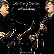 The Everly Brothers Anthology (Remastered 2015)