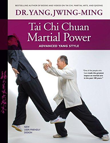 Tai Chi Chuan Martial Power: Advanced Yang Style (English Edition)