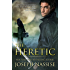 The Heretic (Templar Chronicles Book 1)