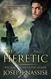 The Heretic (Templar Chronicles) by Joseph Nassise