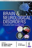 Brain & Neurological Disorders: A Simplified Health Education Guide
