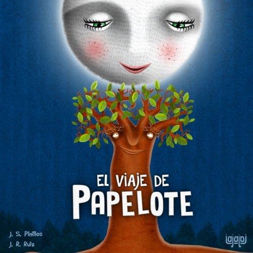 El viaje de Papelote por J.S.Pinillos