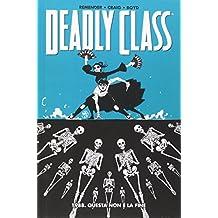 1988. Questa non è la fine. Deadly class: 6