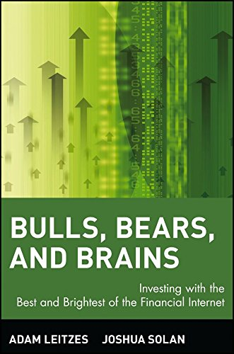 bulls-bears-and-brains-investing-with-the-best-and-brightest-of-the-financial-internet-by-author-ada