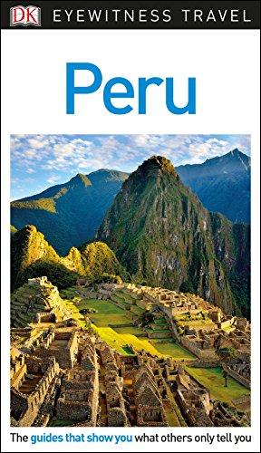 Peru. DK Eyewitness Travel Guide (Eyewitness Travel Guides) por Vv.Aa