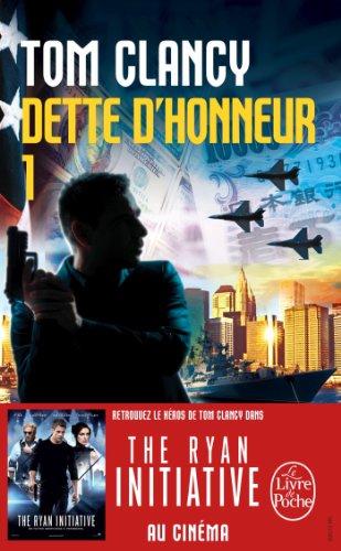Dette d'honneur, tome 1 par Tom Clancy