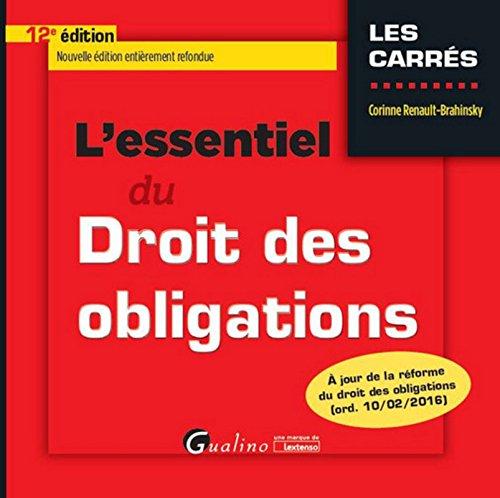 L'Essentiel du Droit des obligations 2016-2017 par Corinne Renault-brahinsky