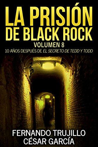 La prisión de Black Rock. Volumen 8 por Fernando Trujillo Sanz