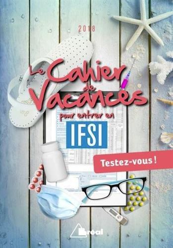 Le cahier de vacances pour entrer en IFSI