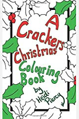 A Crackers Christmas Colouring Book Paperback