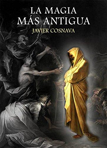 LA MAGIA MÁS ANTIGUA (segunda edición): (Una historia del mago Moon-Ka) (Spanish Edition)