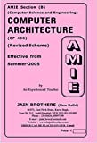 AMIE - Section (B) Computer Architecture (CP-406) Computer Science and Engineering Solved and Unsolved Paper