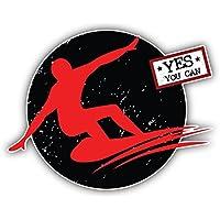 Yes You Can Man Surfing Sport Label Kunst Dekor Aufkleber 12 x 10 cm