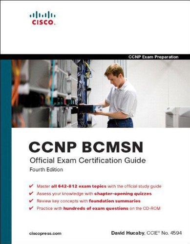 CCNP BCMSN Official Exam Certification Guide (Ccie) por David Hucaby