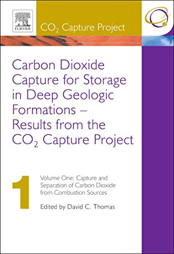 Carbon Dioxide Capture for Storage in Deep GeologicFormulations: Capture and Separation of Carbon Dioxide from Combustion Sources v. 1: Results from the CO2 Capture Project