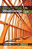Structural Wood Design – ASD/LRFD, 2nd ed (English Edition)