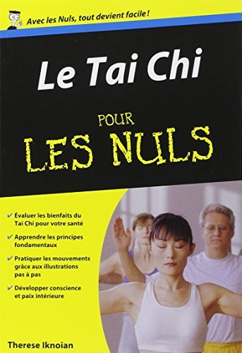 Le Tai Chi pour les Nuls by THERESE IKNOIAN (February 20,2012)