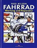 Fahrrad-Wartung und -Reparatur - Fred Milson