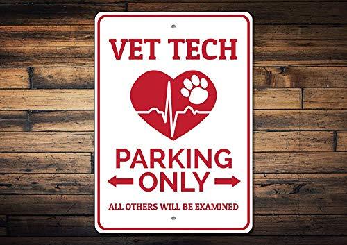 C-US-lmf379581 Vet Tech Parking Sign Vet Tech Gift Vet Tech Sign Vet Hospital Sign Vet Hospital Decor Vet Gift Vet Sign - Quality Aluminum -