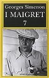 I Maigret: Il mio amico Maigret-Maigret va dal coroner-Maigret e la vecchia signora-L'amica della signora Maigret-Le memorie di Maigret: 7