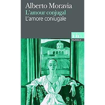L'Amour conjugal : L'Amore coniugale, édition bilingue (français/italien)