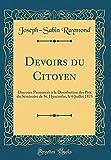 Telecharger Livres Devoirs Du Citoyen Discours Prononces a La Distribution Des Prix Du Seminaire de St Hyacinthe Le 6 Juillet 1875 Classic Reprint (PDF,EPUB,MOBI) gratuits en Francaise