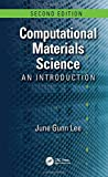 Computational Materials Science: An Introduction, Second Edition