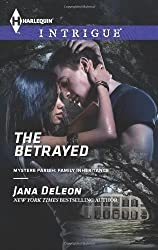 The Betrayed (Harlequin Intrigue)