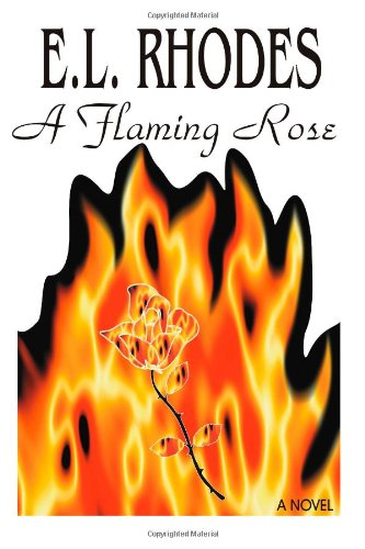 A Flaming Rose Cover Image
