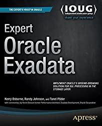 Expert Oracle Exadata (Expert's Voice in Oracle) 1st edition by Osborne, Kerry, Johnson, Randy, Poder, Tanel (2011) Taschenbuch