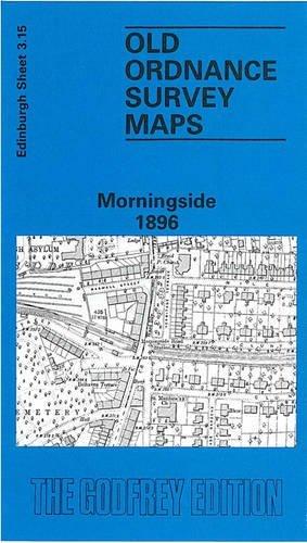 Morningside 1896: Edinburgh Sheet 3.15 (Old O.S. Maps of Edinburgh) by Barbara A. Morris (1983-12-06)