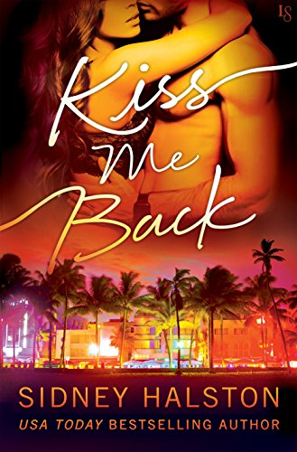 Kiss Me Back: The Panic by [Halston, Sidney]