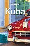 Lonely Planet Reiseführer Kuba (Lonely Planet Reiseführer Deutsch) - Brendan Sainsbury, Luke Waterson