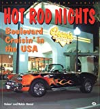 Hot Rod Nights: Boulevard Cruisin' in the USA (Enthusiast Color)