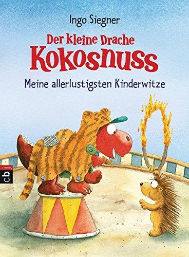 Der kleine Drache Kokosnuss - Meine allerlustigsten Kinderwitze (Schul- und Kindergartenspaß, Band 5)
