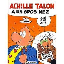 Achille Talon, tome 30 : Achille Talon à un gros nez