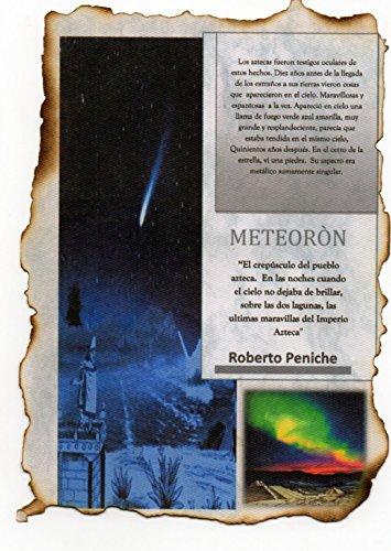 Descargar Libro Meteorón: El crepúsculo del pueblo Azteca, las señales de la llegada del Meteorito y los estraños de Roberto Peniche
