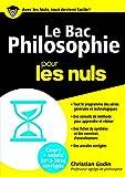 Le Bac Philosophie 2016 pour les Nuls (BAC EN POCHE)...