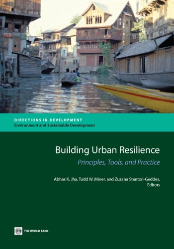 building-urban-resilience-principles-tools-and-practice-directions-in-development