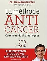 La Methode Anticancer de Beliveau Richard