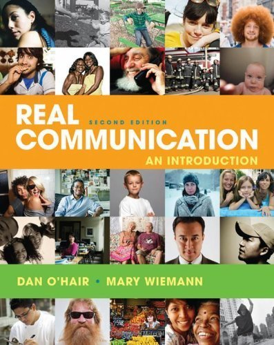 Real Communication: An Introduction by O'Hair, Dan, Wiemann, Mary (2011) Paperback